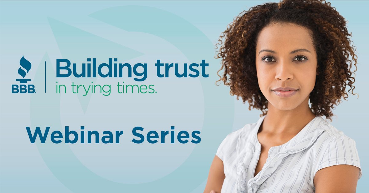 Buildiing Trust in trying times Webinar Series